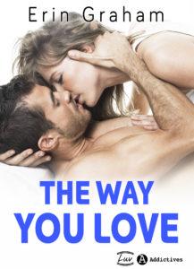 ZTIN 001.2D.The Way you Love 1 217x300 - Romance Erin Graham